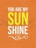 You Are My Sunshine in Orange Canvas Wall Art