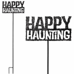 Happy Haunting Stake / Sign