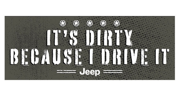 "8"" Jeep ""It's Dirty"" Bumper Sticker"