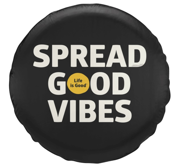 Life is Good Spread Good Vibes Tire Cover