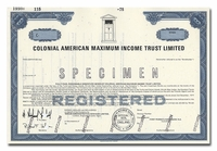 Colonial American Maximum Income Trust Limited (Specimen)