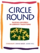 Circle Round ~ Raising Children In Goddess Traditions - ONLY 3