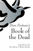 Dion Fortune's Book of the Dead - Only 1 left!