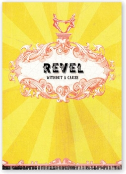 Revel Without A Cause ~ Greeting Card- ONLY 4 LEFT!