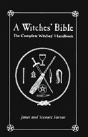 Witches' Bible, The Complete Witches' Hdbk by Farrar/Farrar