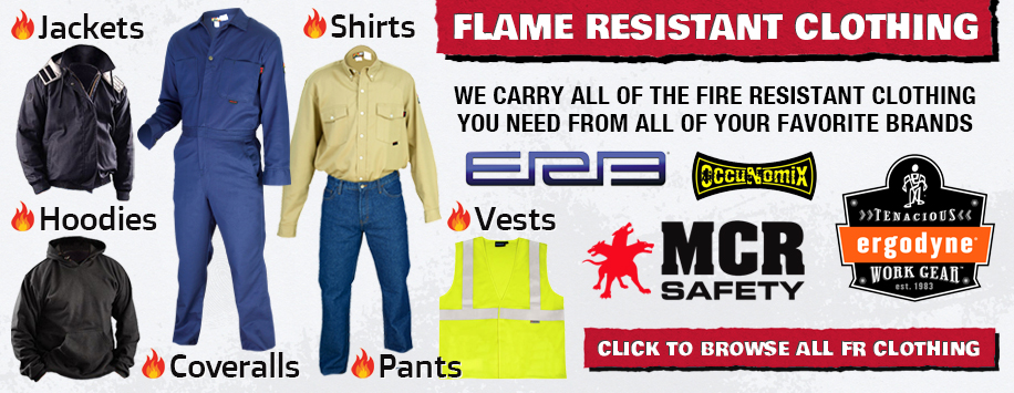 Flame Resistant (FR) Apparel & Safety Gear