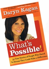 Featured in What's Possible by Daryn Kagan