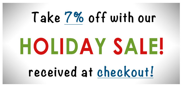 Holiday Sale 7% Discount on all purchases