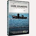 CORE SOUNDERS <br>Living from the Sea