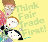 Think Fair Trade First Book