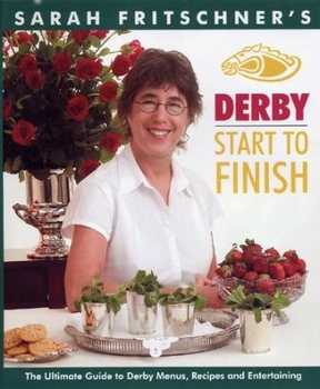 Derby Start to Finish Cookbook