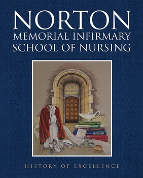 Norton Memorial Infirmary School of Nursing: History of Excellence