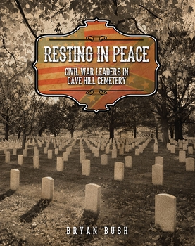 Resting In Peace: Civil War Leaders in Cave Hill Cemetery