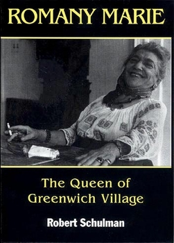 Romany Marie: The Queen of Greenwich Village