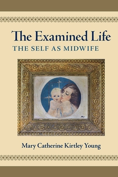 The Examined Life: The Self as Midwife