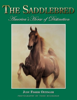 The Saddlebred: America's Horse of Distinction