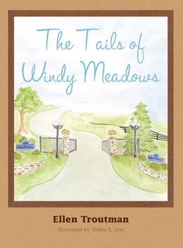 The Tails of Windy Meadows