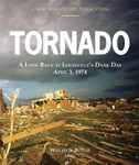 Tornado: A Look Back at Louisville's Dark Day, April 3, 1974