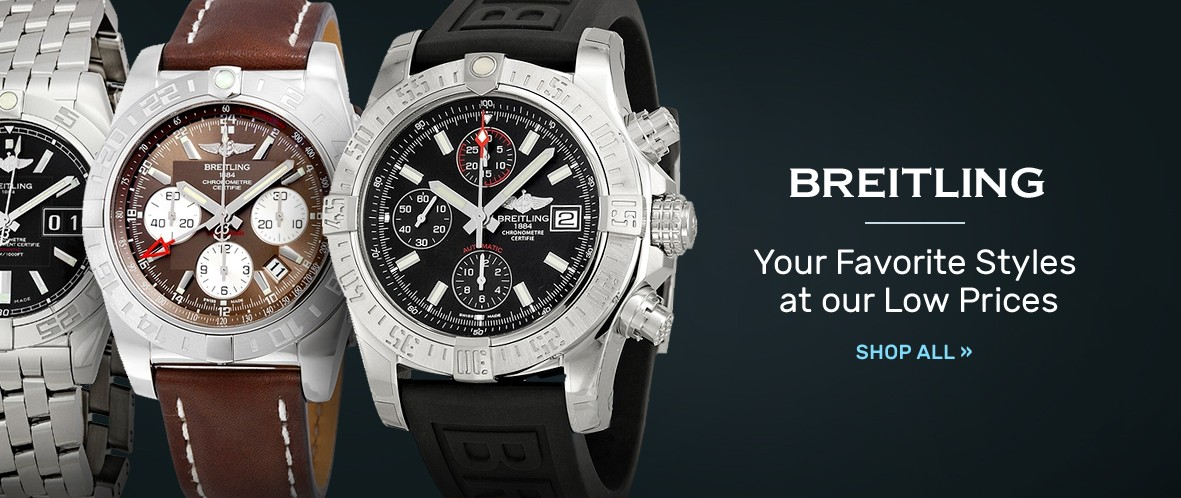 Breitling: Your Favorite Styles at our Low Prices | Shop Now