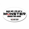 """Back Off, I've Got a Monster Under the Hood"" Sticker"