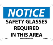 "NMC N6R ""Notice Safety glasses Required In This Area"" Ridged Plastic 7"" X 10"" Sign"
