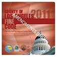 2011 County of Los Angeles Fire Code, AMENDMENTS ONLY
