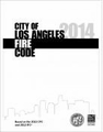 2014 City of Los Angeles Fire Code - amendments only