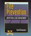 Fire Prevention: Inspection & Code Enforcement by David Diamantes
