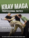 Krav Maga, Professional Tactics by David Kahn