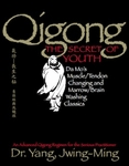 Qigong the Secret of Youth by Dr. Yang, Jwing-Ming