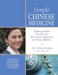 Simple Chinese Medicine by Dr. Aihan Kuhn