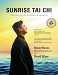 Sunrise Tai Chi by Ramel Rones & David Silver