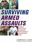 Surviving Armed Assaults by Lawrence A. Kane