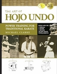 The Art of Hojo Undo by Michael Clarke