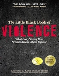 The Little Black Book of Violence by Lawrence A. Kane & Kris Wilder