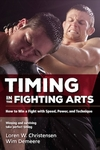 Timing in the Fighting Arts by Loren W. Christensen