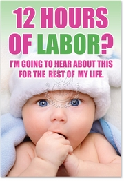 12 Hours of Labor Card