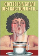 Coffee Distraction Card