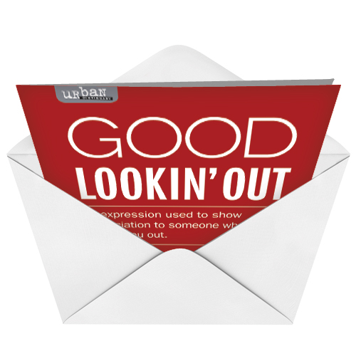 Good Looking Out Thank You Greeting Card