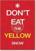 Keep Calm Yellow Snow Card