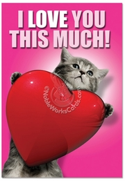 Love You This Much Cat Card