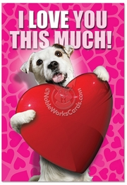 Love You This Much Dog Card