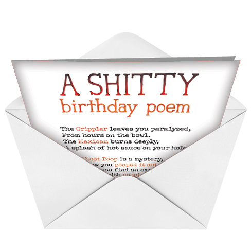 shitty poem birthday card, Birthday card