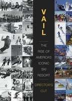 DVD: Vail: The Rise of the America's  Iconic Ski Resort-Directors Cut