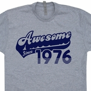 1976 T Shirt 40th Birthday T Shirt Awesome Since 1986 Tee