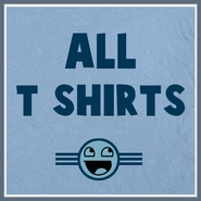 ALL T SHIRTS