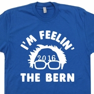 Bernie Sanders 2016 T Shirt Feel The Bern T Shirt