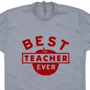 Best Teacher Ever T Shirt Vintage Soft Teacher Gift Tee Shirt