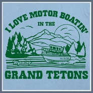Grand Tetons T Shirt Motor Boating Offensive Boobs Funny Tees