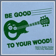 Guitar Center T Shirt Vintage Be Good To Your wood Tee